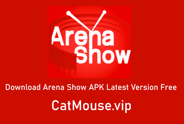 Arena Show APK 2.7 (Official Link) Download Latest Version Free 2021