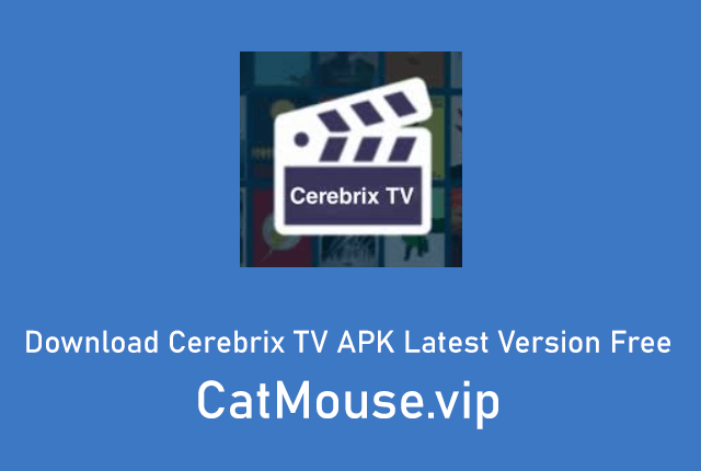Download Cerebrix TV APK Latest Version Free