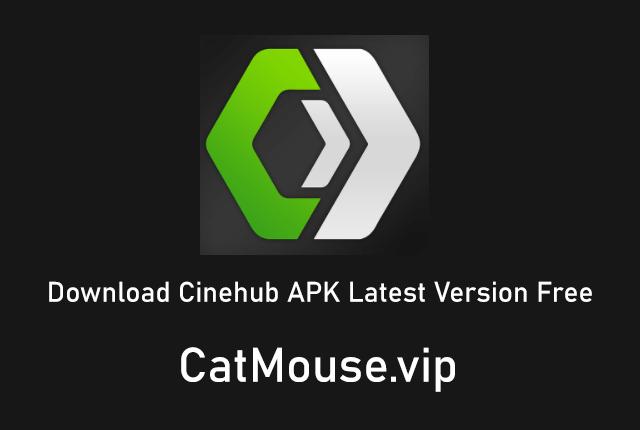 Cinehub APK 2.2.6 (Official Link) Download Latest Version Free 2021