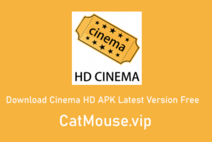 Download Cinema HD APK Latest Version Free