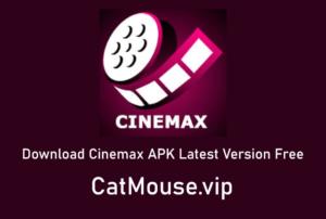 Download Cinemax APK Latest Version Free