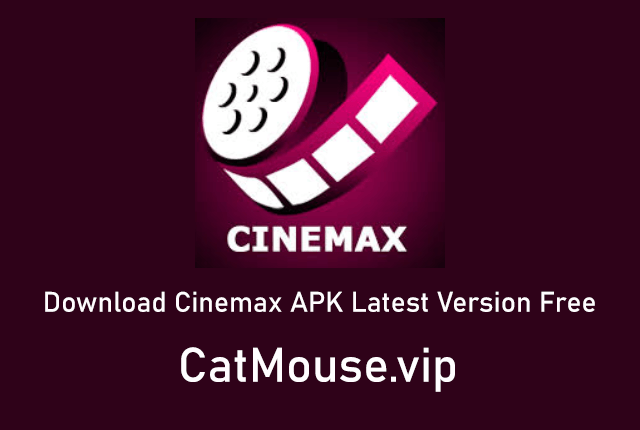 Download Cinemax APK Latest Version Free