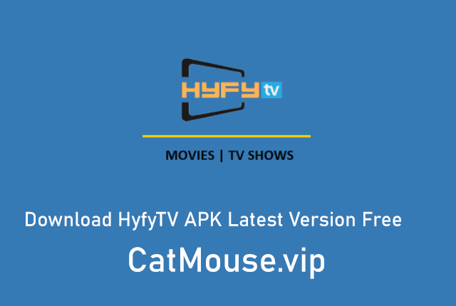 HYFYTV APK 24.0 (Official Link) Download Latest Version Free 2021
