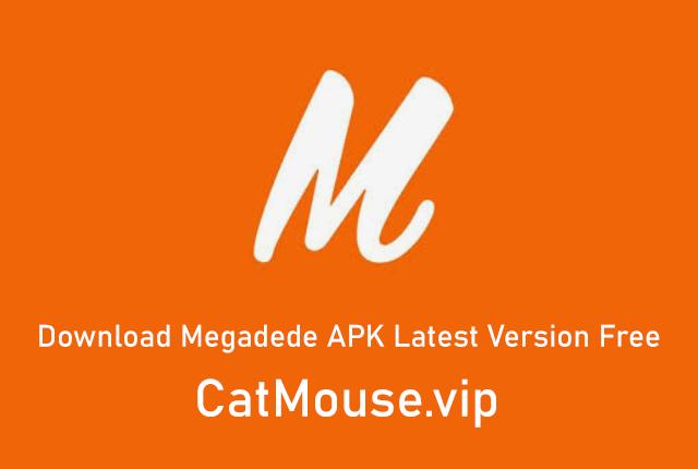 Megadede APK 1.1.7 (Official Link) Download Latest Version Free 2021