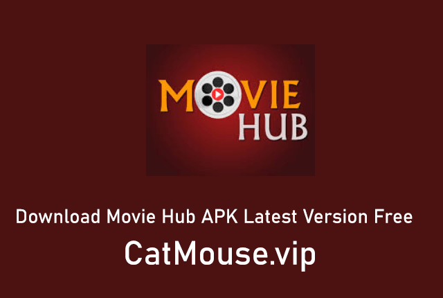 Download Movie Hub APK Latest Version Free