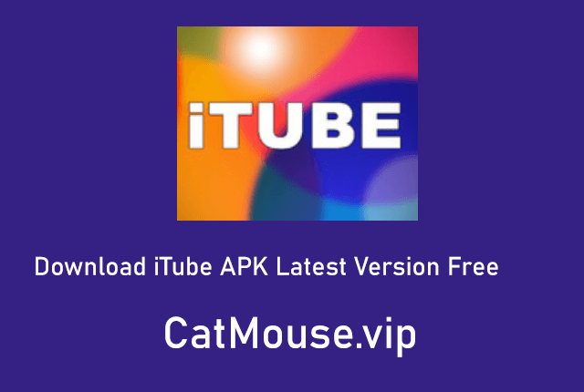 iTube APK 4.0.3 (Official Link) Download Latest Version Free 2021